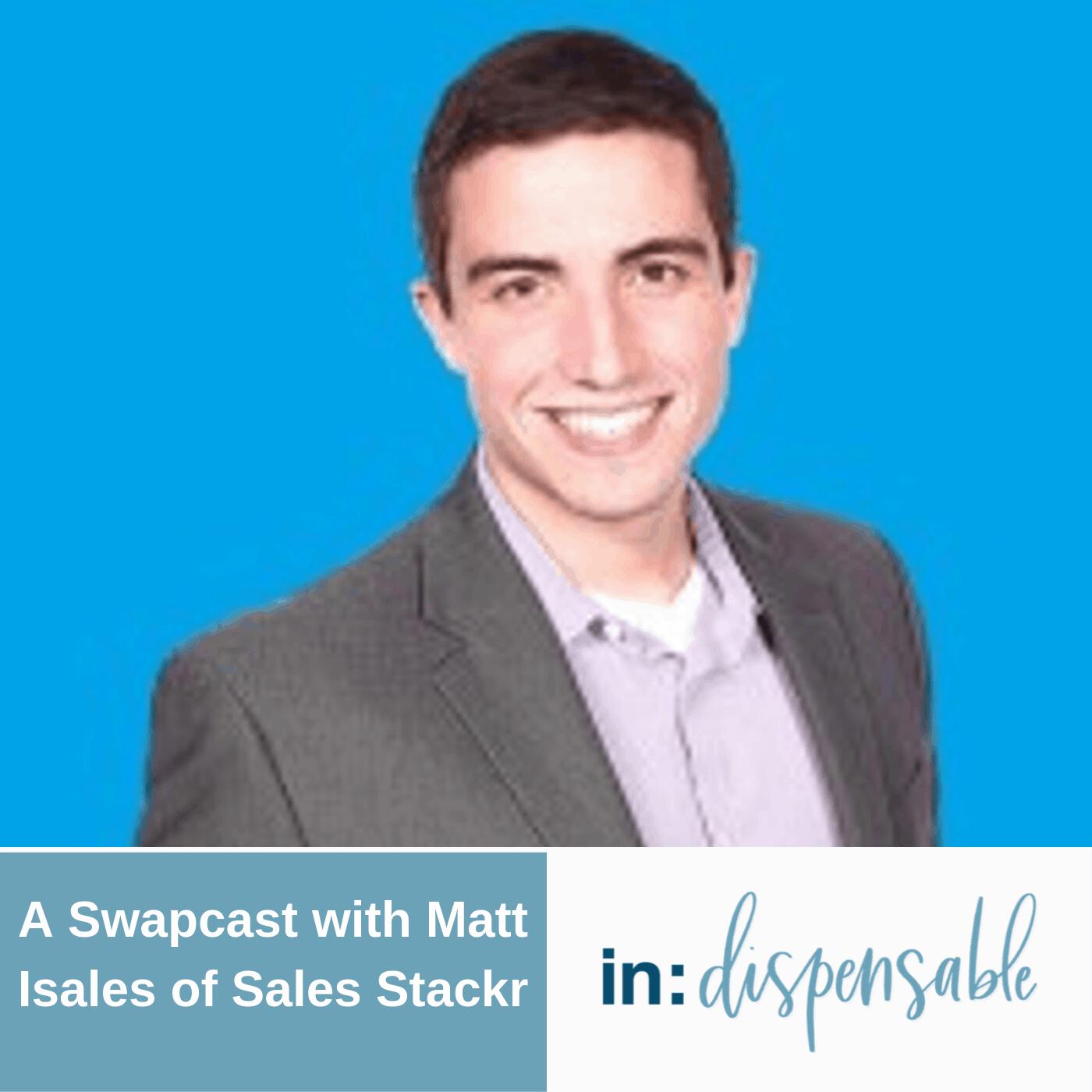 Matthew Isales Sales Stackr Podcast