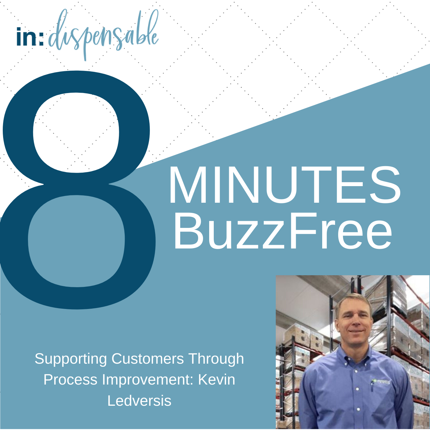 8 Minutes Buzz Free Customers and Processes