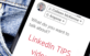 Two NEW Tips for Your LinkedIn Profile