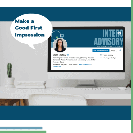 Make a Lasting First Impression on LinkedIn
