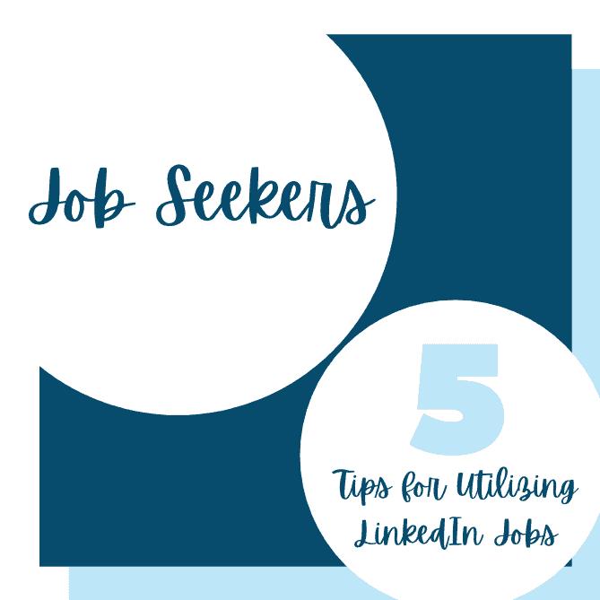 five tips LinkedIn jobs