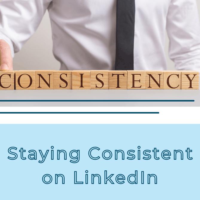 consistent LinkedIn